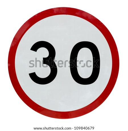 Road sign speed limit thirty sign on white background - stock photo