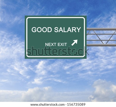 Road sign to good salary - stock photo