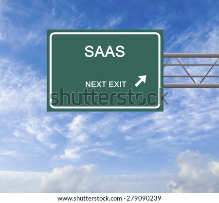 Road sign to SAAS