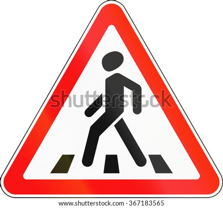 Road sign used in Russia - Pedestrian crossing.