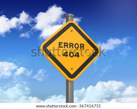 Road Sign with ERROR 404 Text on Blue Sky and Clouds Background - High Quality 3D Rendering
