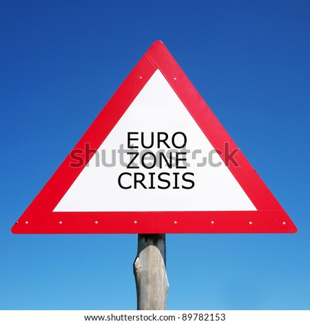 Road Sign With Euro Zone Crisis - stock photo
