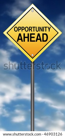 Road Sign with Opportunity Ahead - stock photo