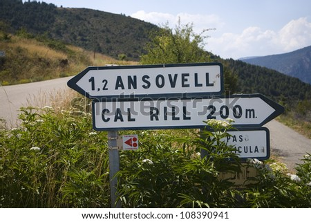Road signs in Pyrenees Mountains, near La Seu d'Urgell, Catalonia, Spain