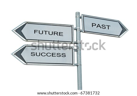 Road signs to future , success, and past - stock photo
