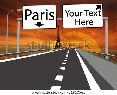 "Road to Paris "" Eiffel Tower "" , with "" Exit Sign "" ready for your custom text. - stock photo"
