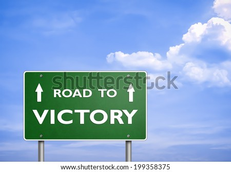ROAD TO VICTORY - road sign concept
