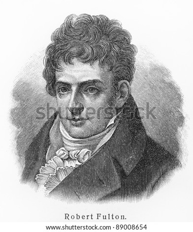 Robert Fulton -  Picture from Meyers Lexicon books written in German language. Collection of 21 volumes published  between 1905 and 1909.