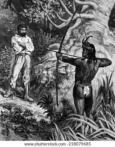 Robinson Crusoe the guyana. A red-skin appeared stretched his bow, vintage engraved illustration. Journal des Voyage, Travel Journal, (1880-81). - stock photo