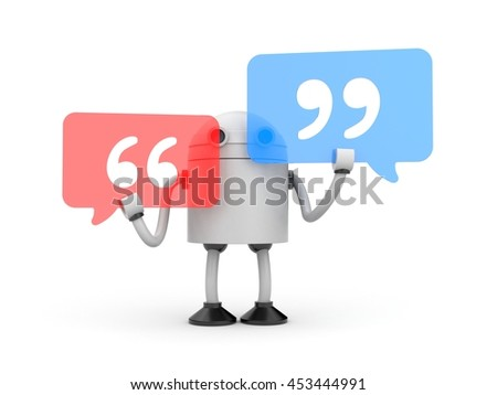Robot and Quotation Mark. 3d illustration - stock photo