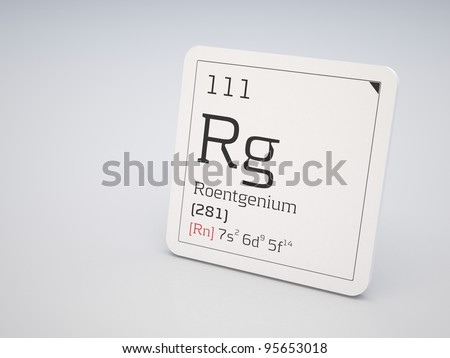 Roentgenium - element of the periodic table