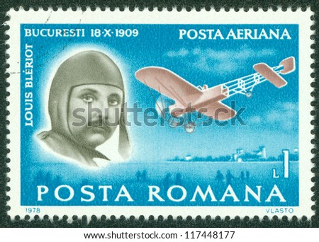 ROMANIA - CIRCA 1978: A stamp printed by Romania, show Louis Bleriot and plane, circa 1978.