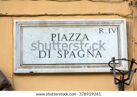 ROME, ITALY -JUNE 11, 2015: Street plate of famous Piazza di Spagna. Rome. Italy. - stock photo