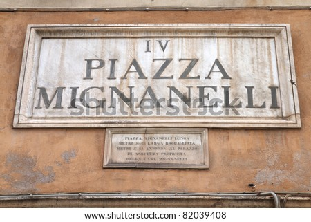 Rome, Italy. Piazza Mignanelli square, old sign.