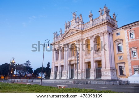 Rome - The facade of St. John Lateran basilica (Basilica di San Giovanni in Laterano) at dusk