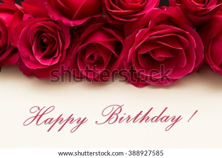 Roses and card Happy birthday - holiday background