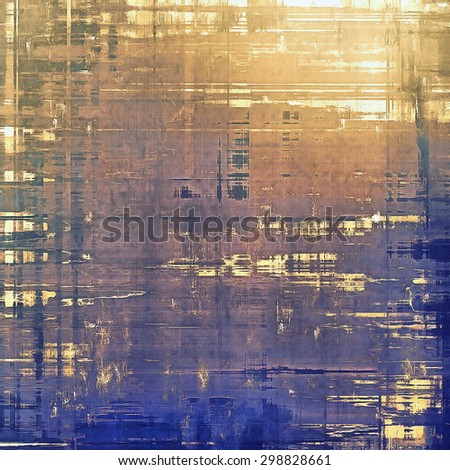 Rough vintage texture. With different color patterns: yellow (beige); brown; blue; purple (violet) - stock photo