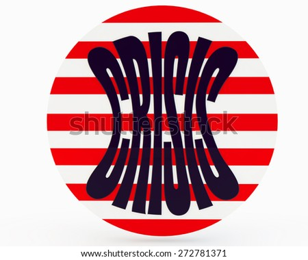 """round striped sign with an inscription """"crisis"""" - stock photo"""