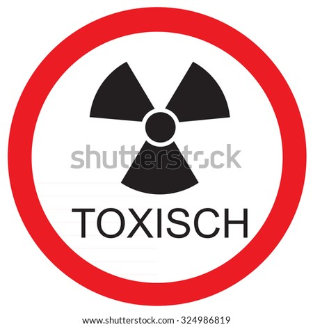 Round warning sign with text in german toxic raster icon isolated - stock photo