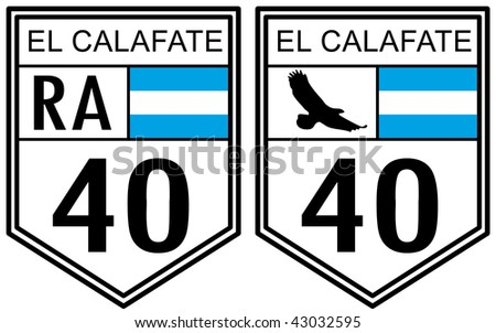 Route 40 road sign located in Argentina with El Calafate text - stock photo