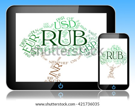 Rub Currency Representing Russian Rubles And Banknotes - stock photo