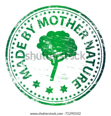 "Rubber stamp illustration showing ""MADE BY MOTHER NATURE"" text - stock photo"