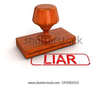 Rubber Stamp Liar  (clipping path included) - stock photo