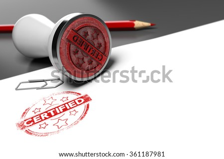 Rubber stamp over grey and white background with the text certified printed on it. Concept image for illustration of certification or guarantee certificate. - stock photo