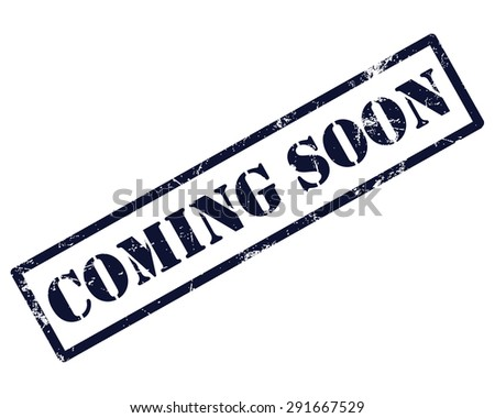 Rubber stamp with text coming soon - stock photo