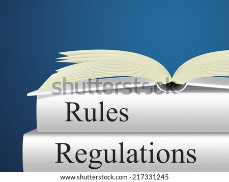 Rules Regulations Meaning Protocol Guideline And Procedures - stock photo