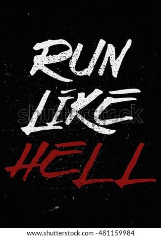 Run Like Hell Inspiring Motivating Words Stock Illustration