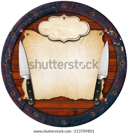 Rustic Menu Background / Wooden background (Bottom of a barrel) with two kitchen knives, empty parchment and label. - stock photo