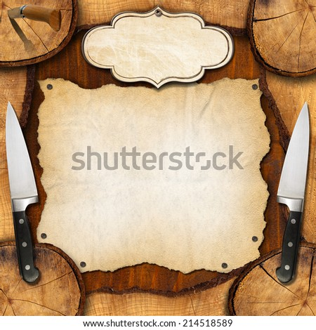 Rustic Menu Background / Wooden background with sections of tree trunk, two with kitchen knives, empty parchment and label. Background for a recipes or a rustic menu - stock photo
