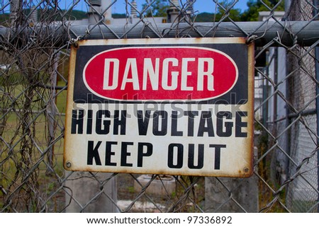 Rusty Danger, High Voltage, Keep Out Sign - stock photo