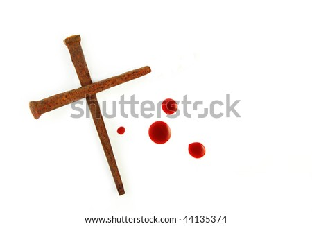 Rusty Nails Forming a Cross and drops of blood on a white background. - stock photo