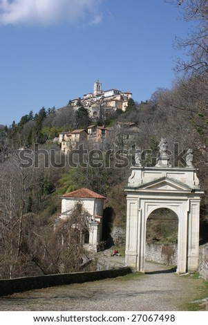 Sacro Monte of Varese, Unesco World Heritage Place, the arch and the village