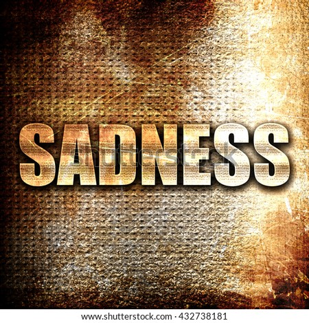 sadness, 3D rendering, metal text on rust background - stock photo