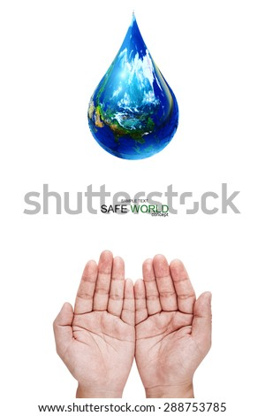 Safe world concept . Two Hand Wait for the world in water droplet shape on white background.Copy Space on vertical sheet.Clipping path.Elements of this image furnished by NASA - stock photo