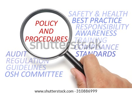 Safety and health at workplace conceptual, focus on the word Policy and Procedures - stock photo