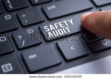 Safety Audit, safety at workplace concept