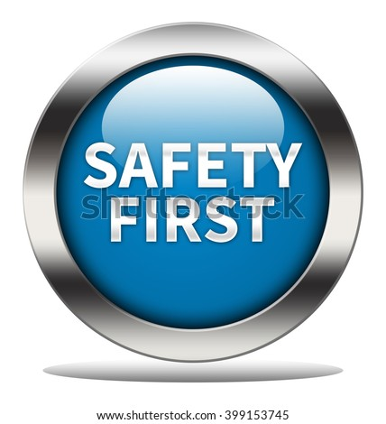 Safety first button isolated - stock photo