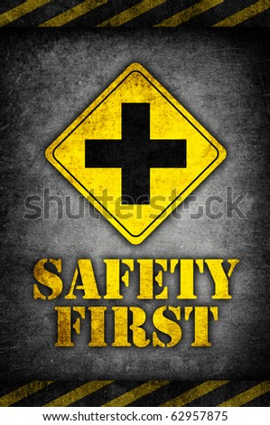 safety first cross sign in dark vintage style - stock photo