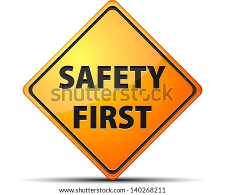 Safety First sign - stock photo