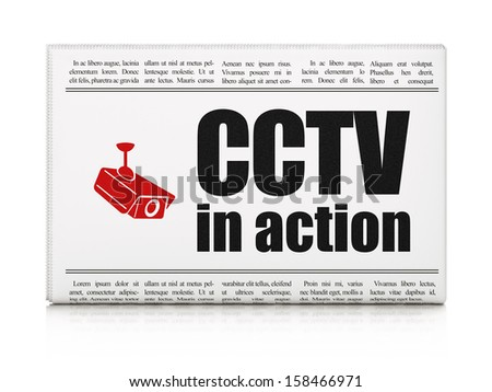 Safety news concept: newspaper headline CCTV In action and Cctv Camera icon on White background, 3d render