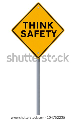 Safety sign isolated on white
