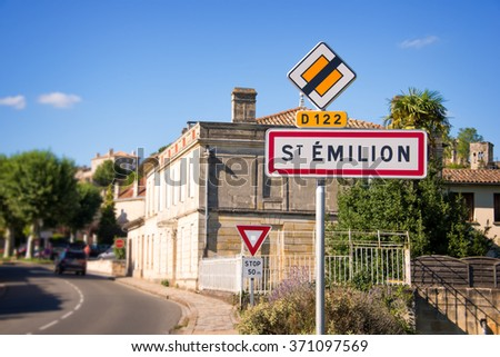 Saint Emilion roadsign, Bordeaux, France