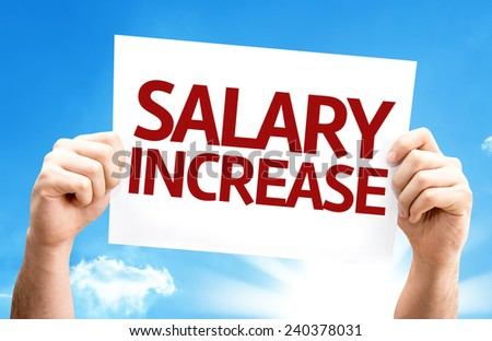 Salary Increase card with a beautiful day - stock photo