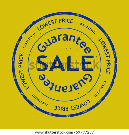 Sale grunge rubber stamp. Guarantee, lowest price. Look for vector version at my portfolio. - stock photo