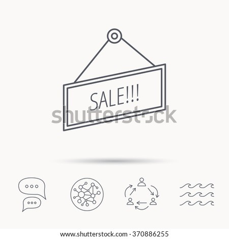 Sale icon. Advertising banner tag sign. Global connect network, ocean wave and chat dialog icons. Teamwork symbol. - stock photo