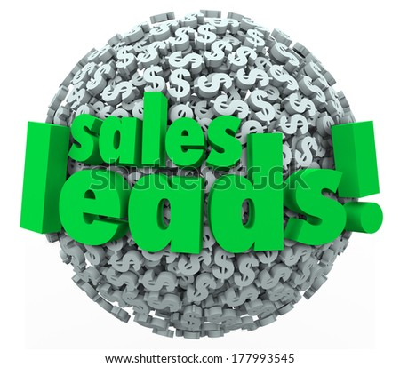 Sales Leads Dollar Sign Ball Sphere Sell New Prospects - stock photo